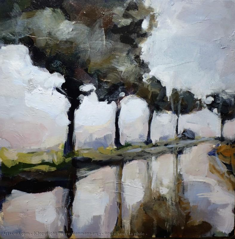 Artwork >> Pierre Vanmansart >> Road under there  rain